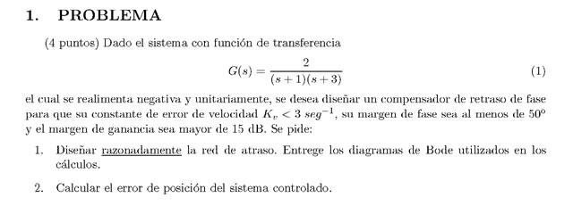 Enunciado del problema 1 del examen de la 2 semana de Septiembre de Regulacion Automatica II