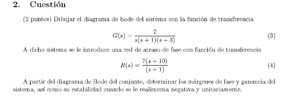 Enunciado de la cuestion 2 del examen de la 1 semana de Junio del 2007 de Regulacion Automatica II