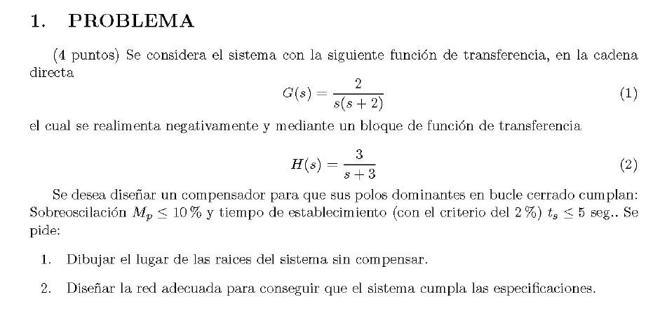 Enunciado del problema 1 del examen de la 1 semana de Junio del 2007 de Regulacion Automatica II