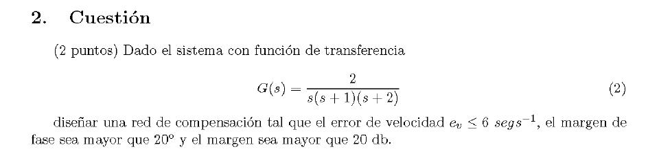 Enunciado de la cuestion 2 del examen de la 1 semana de Septiembre del 2007 de Regulacion Automatica II
