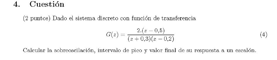 Enunciado de la cuestion 4 del examen de la 1 semana de Septiembre del 2007 de Regulacion Automatica II